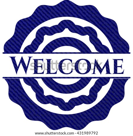 Welcome badge with jean texture
