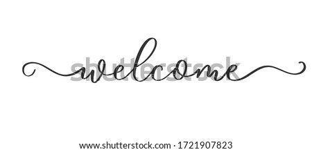 Welcome - calligraphic inscription with  smooth lines. Stock photo ©