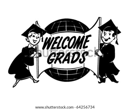 Welcome Grads - Ad Header - Retro Clipart - stock vector