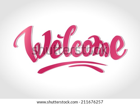 Welcome hand drawn lettering. Eps 10 vector #211676257