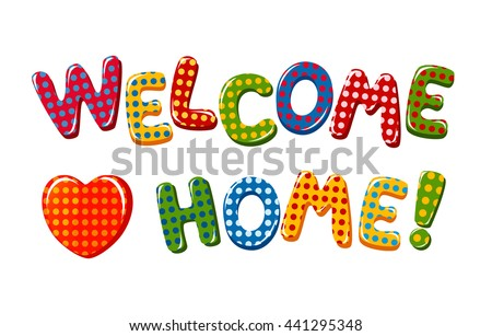 welcome home graphics