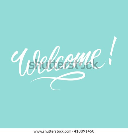 welcome inscription hand drawn
