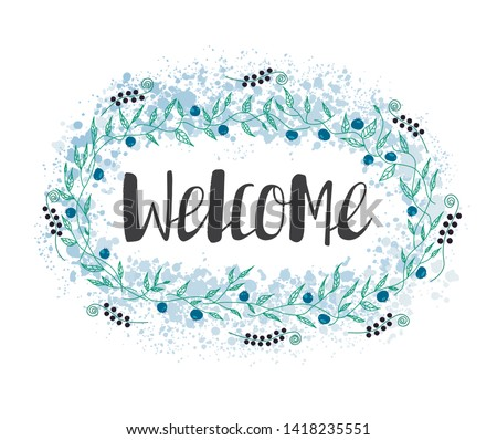 Welcome lettering. Handwritten black text on the light background. Vector illustration. This lettering perfectly fits for card and invitation design.