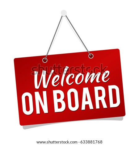 Welcome on Board - Hanging Door Sign isolated on white background.