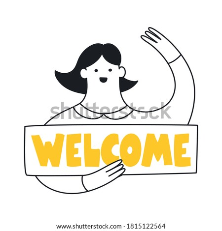 Welcome page illustration. Cute cartoon woman with a Welcome sign in her hands. Onboarding, invite, join our team, login successful, and membership concept. Flat clean line cartoon vector on white