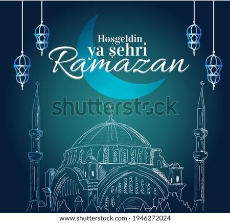 Welcome the city of ramadan Turkish: Hosgeldin ya sehri ramazan Stok fotoğraf ©