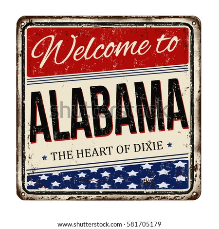Welcome to Alabama vintage rusty metal sign on a white background, vector illustration