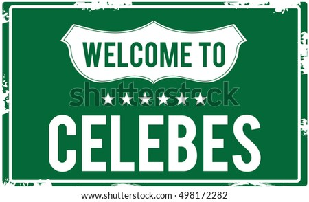 welcome to celebes highway sign
