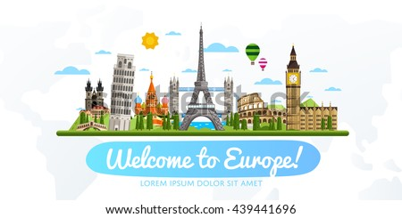 Welcome to Europe travel background. Europe travel landmark and famous travel place. World traveling concept flat vector illustration