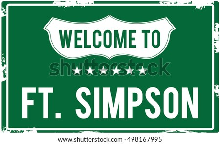 welcome to ft simpson highway