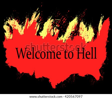 welcome to hell  flames of hell