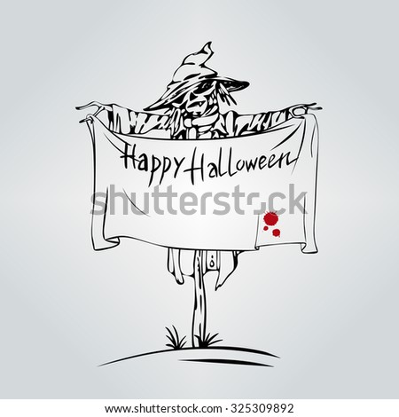 Welcome to Holiday. Halloween Scarecrow. Vector Halloween template with Scarecrow holding welcome banner with splash of blood. Happy Halloween Party Design. Empty space leaves room for design text.
