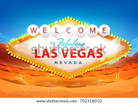 Welcome To Las Vegas Sign On Desert Background/ Illustration of a cartoon classic welcome to fabulous las vegas message, on nevada desert background