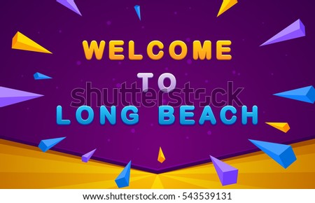 welcome to long beach banner