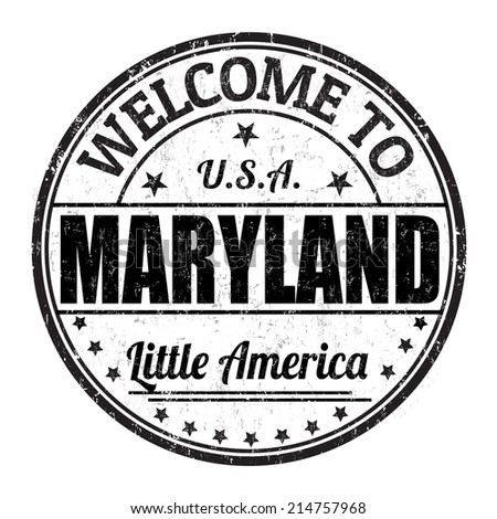 Welcome to Maryland grunge rubber stamp on white background, vector illustration