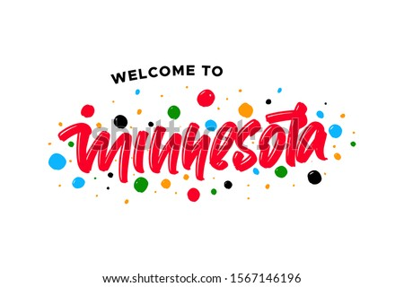 Welcome to Minnesota hand drawn modern brush lettering text. Vector illustration logo for print and advertising