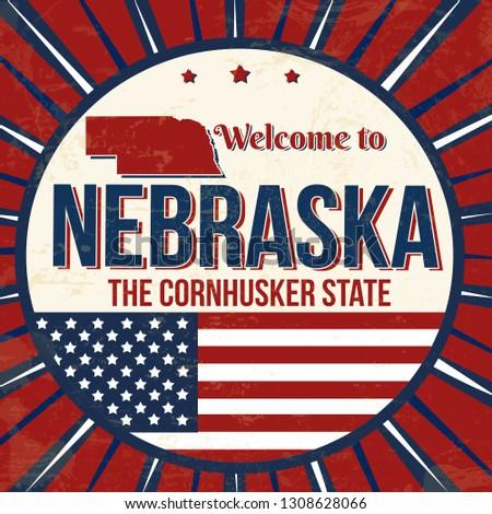 Welcome to Nebraska vintage grunge poster, vector illustration