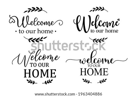 Welcome to our home sign For decorating the front of the house to greet the visitors. Сток-фото ©