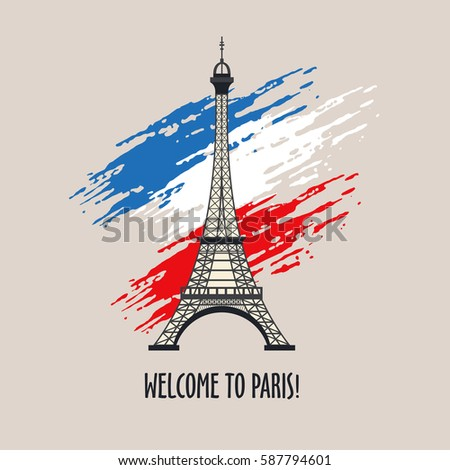 Welcome To Paris Vector Illustration Eiffel Tower The Symbol Of