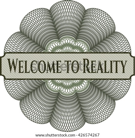 Welcome to Reality abstract rosette