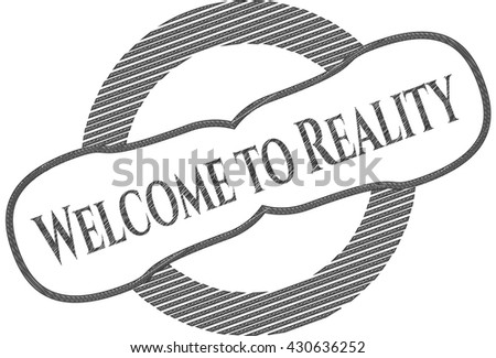 Welcome to Reality emblem draw with pencil effect