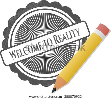 Welcome to Reality pencil strokes emblem