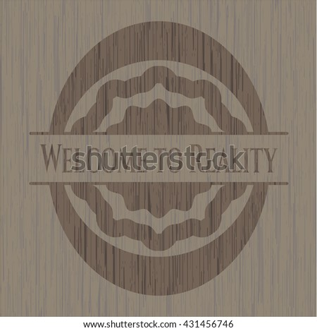 welcome to reality wooden