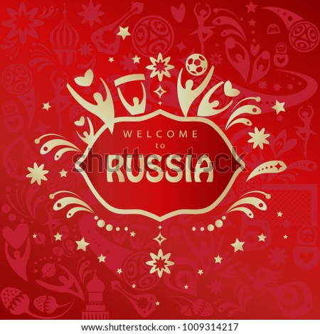 Welcome to Russia gold text logo on red abstract background, Russian folk art traditional drawing elements, balalaika, doll, sports symbols ball, world championship, red world pattern cup vector fifa