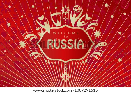 Welcome to Russia inscription text gold logo, invitation, world cup ticket abstract dynamic background. Russian folk art tradition elements ornament sports award symbols soccer ball red pattern vector