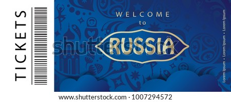 Welcome to Russia text gold logo, invitation, world, cup ticket abstract 2017-18 background Russian folk art tradition elements ornament, sport award, soccer ball, travel, blue pattern vector template