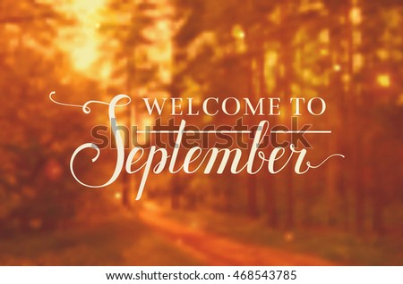 welcome to september blurred