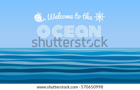 welcome to the ocean text on