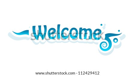 Welcome vector lettering on white background. Vector illustration.