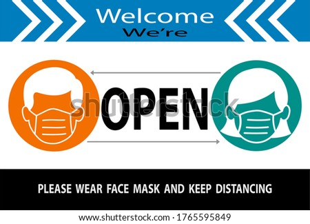 Welcome we're open and please wear mask and keep distance vector text with man and woman sign. we're open. we are open again. re-opening. please come in. we're open again.grand opening.sticker, banner