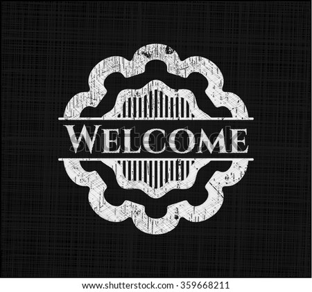 Welcome with chalkboard texture
