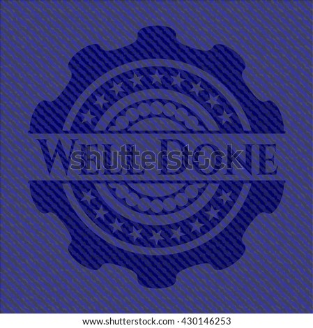 Well Done emblem with denim texture