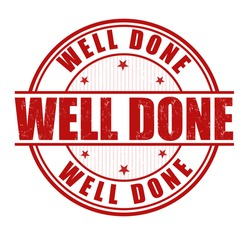 Well done grunge rubber stamp on white, vector illustration
