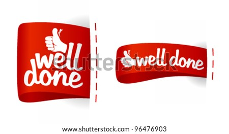 Well done labels with hand thumbs up symbol.
