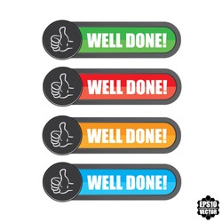 Well done on colorful label, sticker, symbol, sign and tag - Vector illustration.