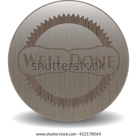 Well Done retro wooden emblem