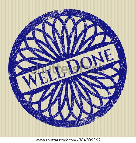 Well Done rubber grunge texture stamp