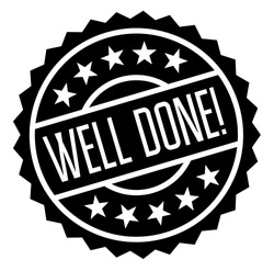 well done stamp on white background. Sign, label, sticker.