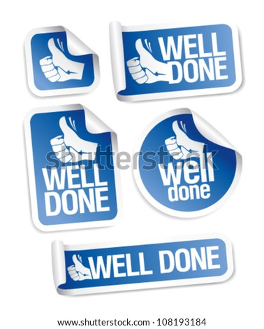 well done stickers with hand