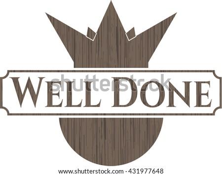Well Done wood emblem. Retro