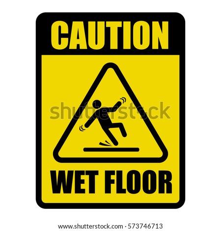 Wet Floor Caution Warning Sign