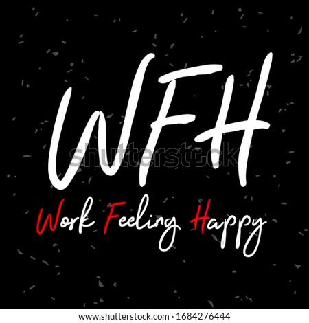 wfh full form work feeling