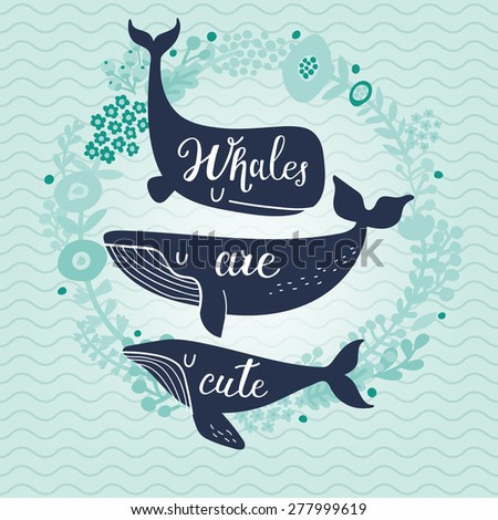 whales are cute awesome whales