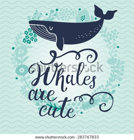 whales are cute sweet whale on