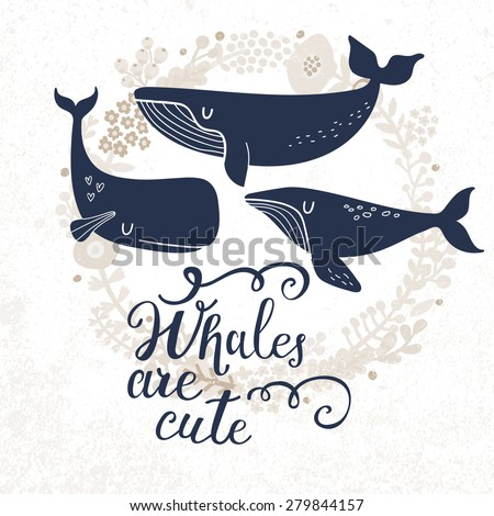 whales are cute sweet whales