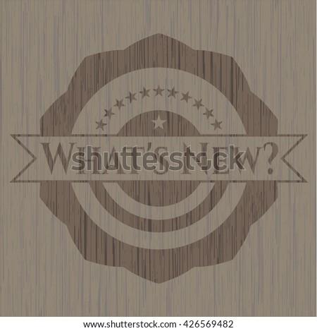 What's New? wooden emblem. Retro